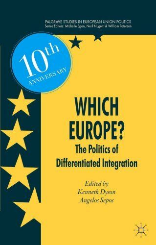 Which Europe? 2010 The Politics of Differentiated Integration 9781137574886