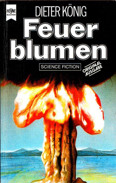 """Dieter König - """" FEUERBLUMEN """" (1983) - tb"""