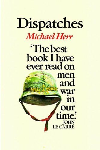 Dispatches (Picador),Michael Herr