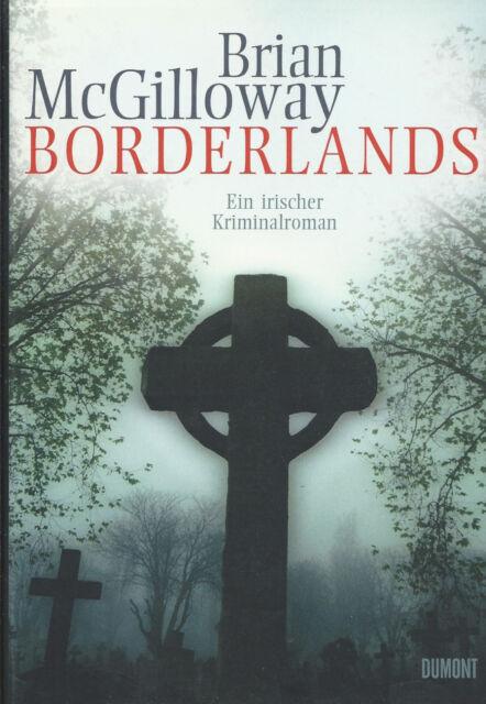 Borderlands - Ein irischer Kriminalroman von Brian McGilloway Krimi Roman
