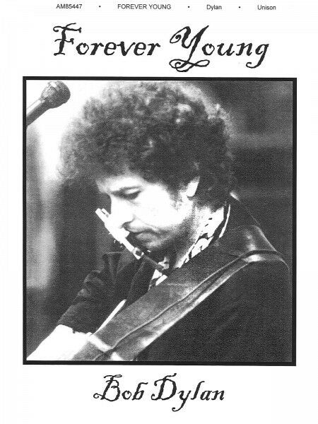 Forever Young Song by Bob Dylan Piano Vocal Sheet Music Guitar ...