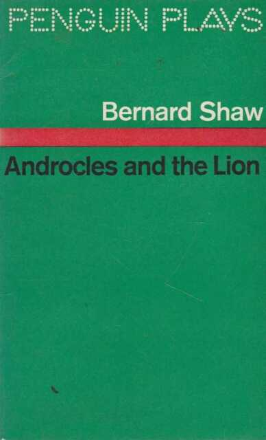 BERNARD SHAW Androcles And The Lion and Old Fable Renovated 1987 SC Book