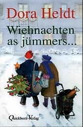 Wiehnachten as jümmers . - Dora Heldt - 9783876513812 PORTOFREI