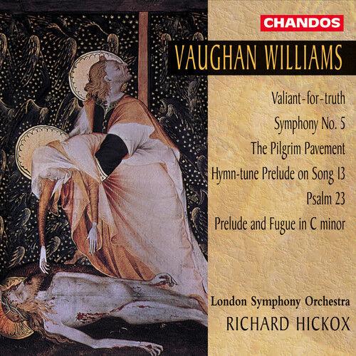 Richard Hickox, Vaug - Symphony 5 / Valiant for Truth / Pilgrim Pavement [New CD