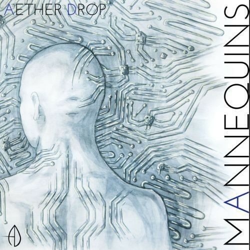 Aether Drop - Mannequins [New CD]