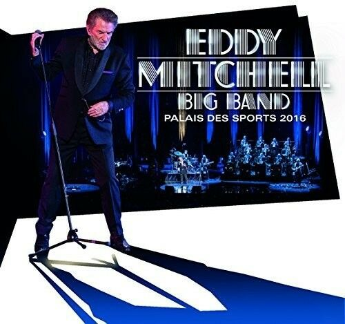Eddy Mitchell - Big Band Palais Des Sports 2016: Limited Edition [New CD] France