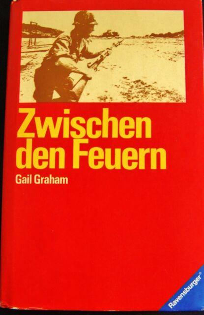 Zwischen den Feuern von Gail Graham