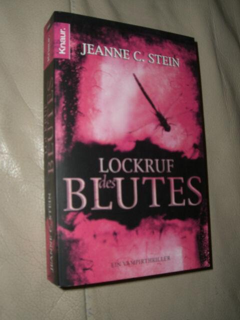 Lockruf des Blutes von Jeanne C. Stein (2008, Taschenbuch)
