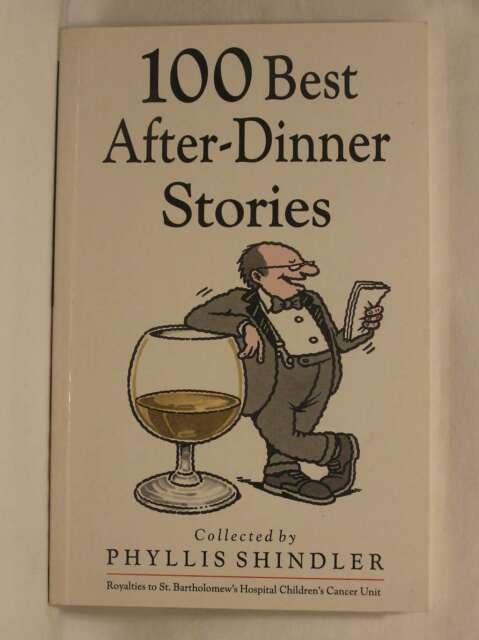 100 Best After-Dinner Stories, Shindler, Phyllis, Very Good Book