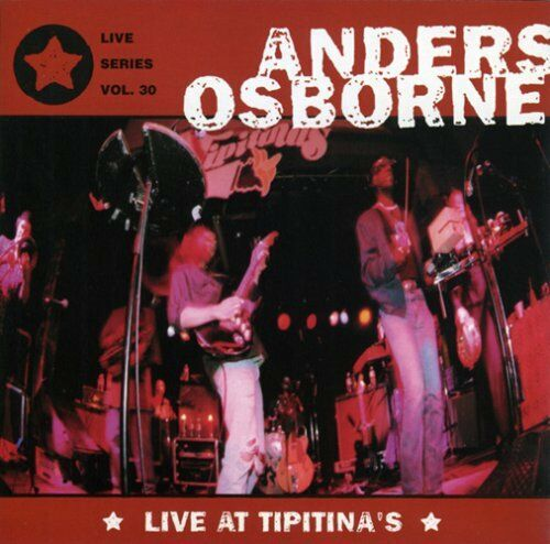 Anders Osborne - Live at Tipitina's [New CD]