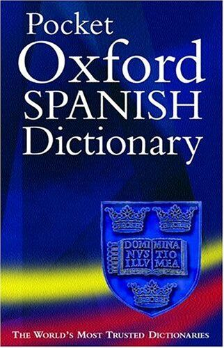 The Pocket Oxford Spanish Dictionary,Carol Styles Carvajal, Jane Horwood