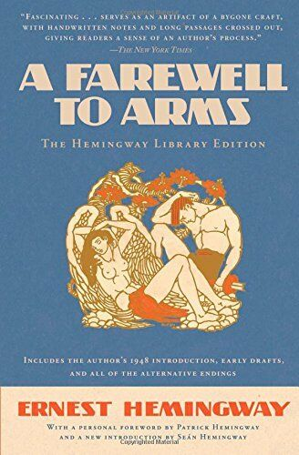 Hemingway Library Ed.: A Farewell to Arms: The Hemingway Library Ed.-Ernest Hemi