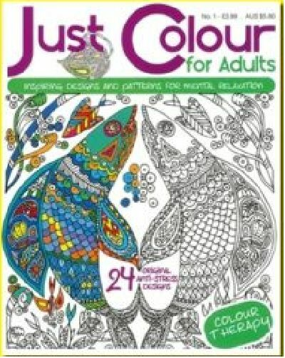 JUST COLOUR FOR ADULTS__ BRAND NEW COLOURING BOOK ISSUE 1_ FREEPOST UK