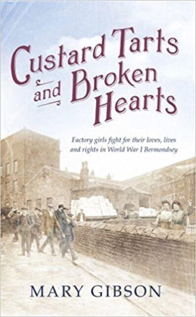 Custard Tarts and Broken Hearts by Mary Gibson (Hardback) New Book