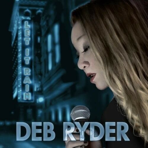 Deb Ryder - Let It Rain [New CD]
