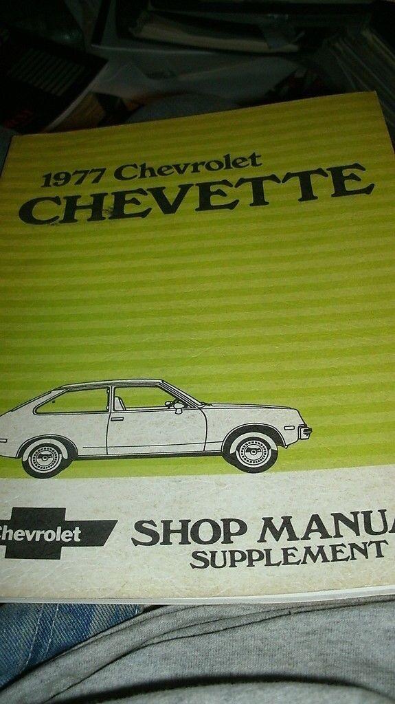 1977 chevrolet chevette shop manual ebay rh ebay com 1982 Chevrolet 1979 Chevrolet