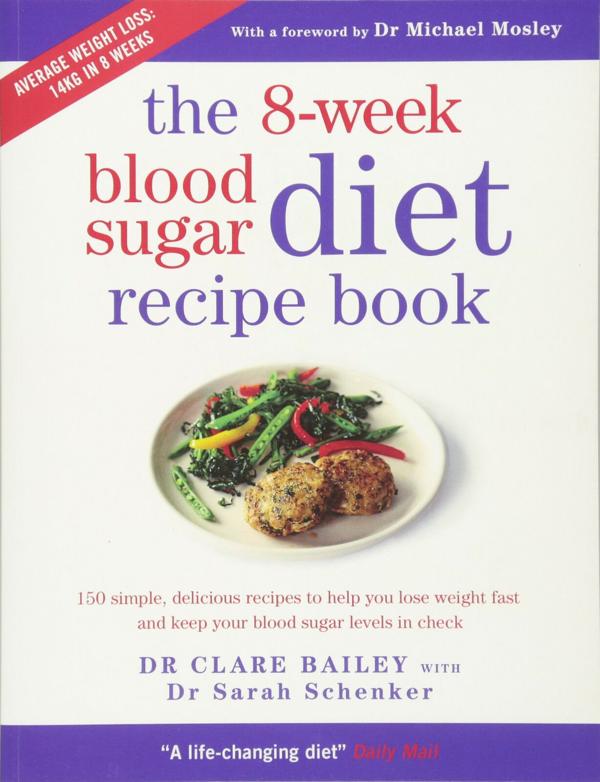 The 8 week blood sugar diet recipe book by clare bailey paperback the 8 week blood sugar diet recipe book by clare bailey paperback 2016 ebay forumfinder Images