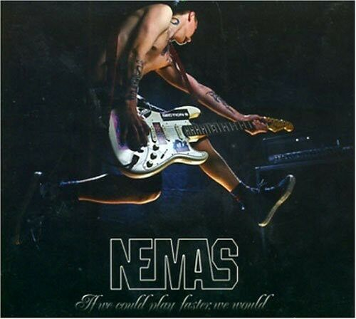 Nemas - If We Could Play Faster We Would [New CD]
