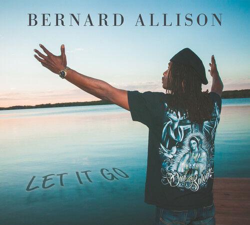 Bernard Allison - Let It Go [New CD]