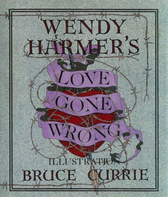 Love Gone Wrong Harmer, Wendy Acceptable 9780732907372