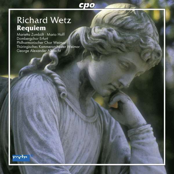 NEU CD Richard Wetz (1875-1935) - Requiem op.50 #G56814192