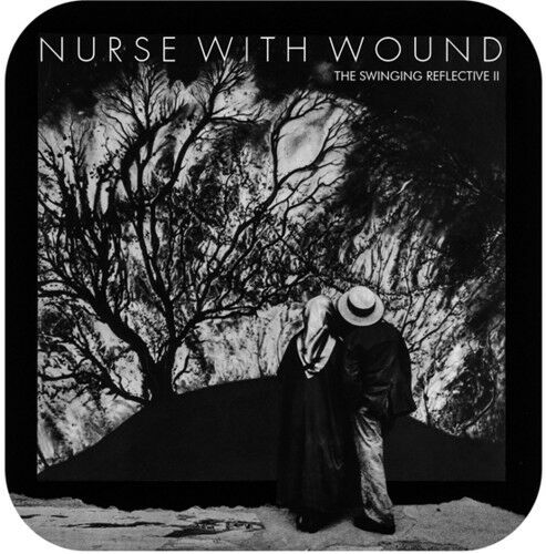 Swinging Reflective Ii - 2 DISC SET - Nurse With Wound (CD New)