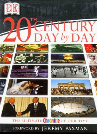 Dk Millennium: Chronicle of the 20th Century: Day By Day Hb,
