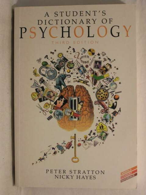 A Student's Dictionary of Psychology, 3Ed (Arnold Student Reference), Stratton,