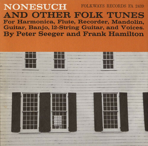 Pete Seeger - Nonesuch and Other Folk Tunes [New CD]