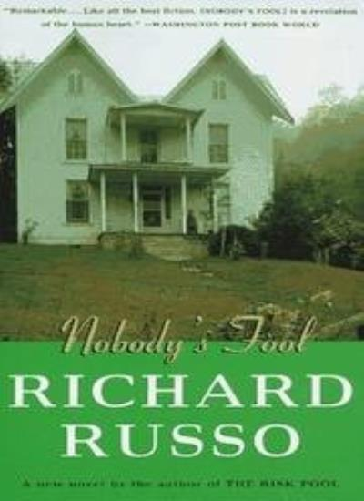 Nobody's Fool,Richard Russo- 9780099574910