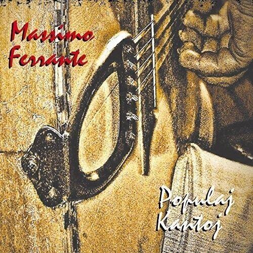 Massimo Ferrante - Populaj Kantoj [New CD] Italy - Import