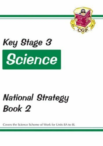 KS3 Science National Strategy - Book 2, Units 8A to 8L: Book 2 (Units 8A to 8L,