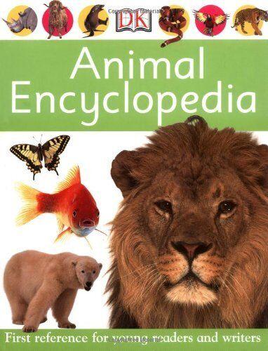 Animal Encyclopedia (First Reference),Dorling Kindersley