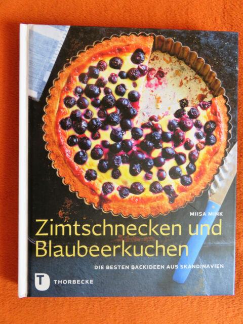 Zimtschnecken und Blaubeerkuchen - Miisa Mink (Backen)