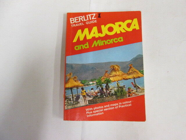 Good - Berlitz Travel Guide to Majorca and Minorca - Welsh, Ken 1982-11-01  Litt