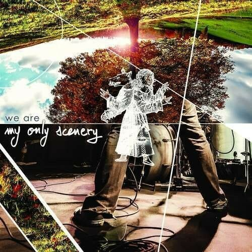 My Only Scenery - We Are [New CD]