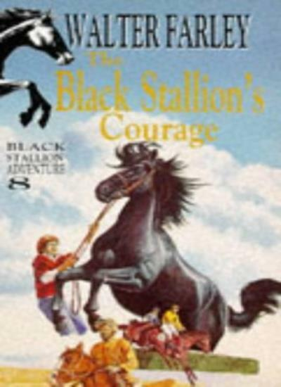 The Black Stallion's Courage (Knight Books),Walter Farley