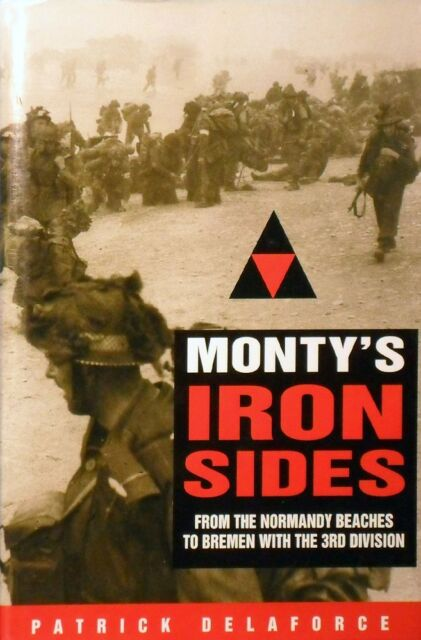 Monty's Iron Sides by Delaforce Patrick - Book - Hard Cover - Military