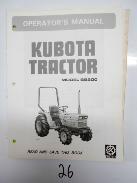kubota tractor b9200 operators manual 67817 6291 1 ebay rh ebay com Kubota L245 kubota b8200 service manual download