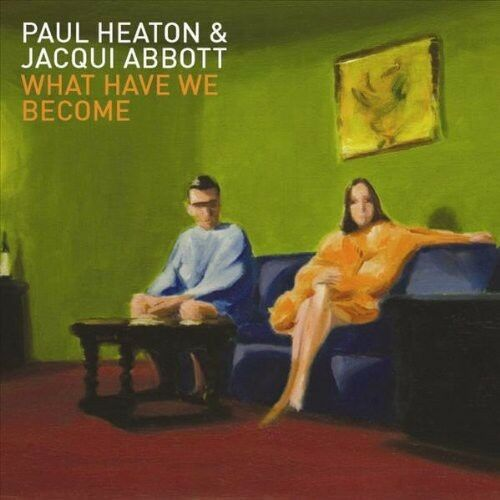 Paul Heaton & Abbott, Jacqui, Paul Heaton - What Have We Become [New CD] Canada