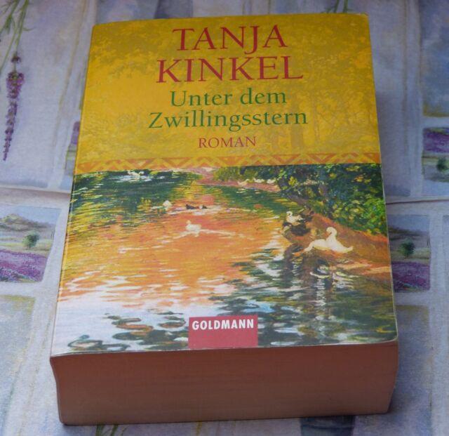 Tanja Kinkel Unter dem Zwillingsstern Liebesromane Schicksal