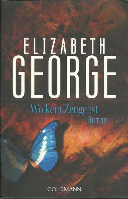 Wo kein Zeuge ist  Elizabeth George  Thriller Taschenbuch  ++Ungelesen++