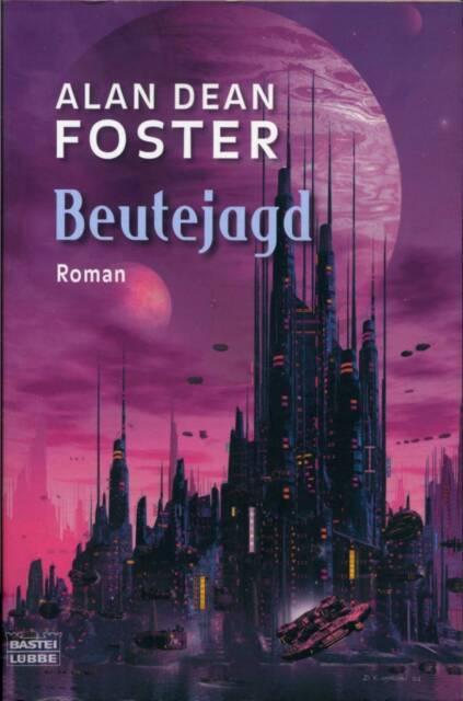 Foster, Alan Dean: Beutejagd, Bastei 24359 Marcus Walker 3