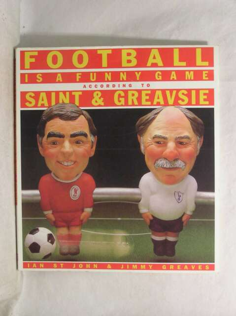 Football is a Funny Game According to Saint and Greavsie, Greaves, Jimmy, St.Joh