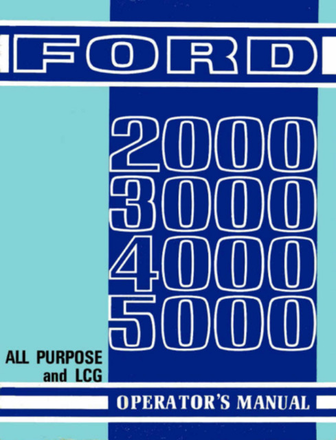 ford 2000 3000 4000 5000 all purpose lcg tractor operator s manual rh ebay com Ford 2000 Tractor Manual PDF Ford 2000 Tractor Manual PDF