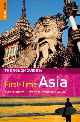 The Rough Guide to First-Time Asia,Lesley Reader, Lucy Ridout