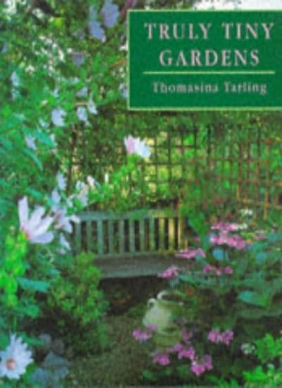 Truly Tiny Gardens By Thomasina Tarling