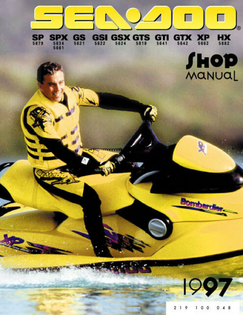 seadoo service shop manual 1997 sp spx gs gsi gsx gts gti gtx xp hx rh ebay com 1996 seadoo hx service manual 1996 seadoo speedster shop manual