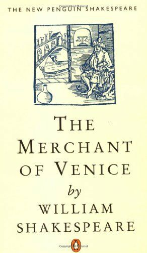 The Merchant of Venice (The new Penguin Shakespeare) By William Shakespeare, W.