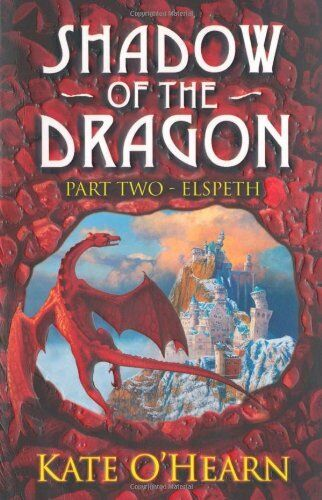 Shadow of the Dragon: 2: Elspeth: Bk. 2 By Kate O'Hearn
